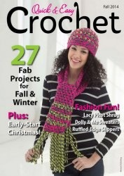 Журнал Quick & Easy Crochet - Fall 2014