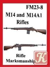 Книга US M14 and M14A1 Rifles. Fm 23-8