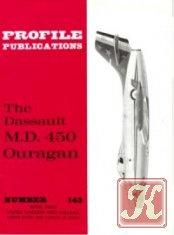 Книга The Dassault M.D. 450 Ouragan (Profile Publications Number 143)