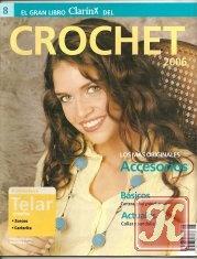 Журнал El gran libro ClarinX del Crochet Accesorios 2006