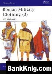 Книга Roman Military Clothing (3): AD 400-640 [Osprey Men-at-Arms 425]
