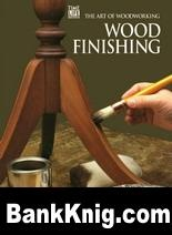 Книга Art of Woodworking - Wood Finishing djvu  5,3Мб