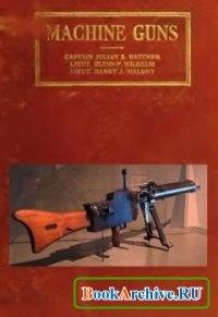 Книга Machine Guns.