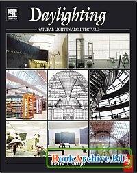 Книга Daylighting. Natural Light in Architecture