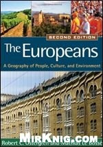 Книга The Europeans: A Geography of People, Culture, and Environment