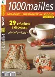 Книга 1000 Mailles Nomero special hors-serie Miniatures et bonbonnieres au crochet