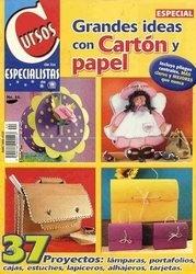 Журнал Grandes ideas con carton y papel №44, 2006