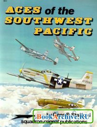 Squadron/Signal Publications 6011: Aces of the Southwest Pacific