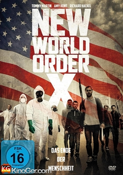 New World Order X - Das Ende der Menschheit (2013)
