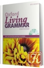 Аудиокнига Oxford Living Grammar with answers. Intermediate (Аудиокурс)