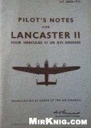 Книга Pilots Notes for Lancaster II Four Hercules VI or XVI Engines