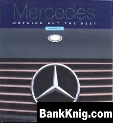 Книга Mercedes Benz.Nothing but the best. djvu 41Мб