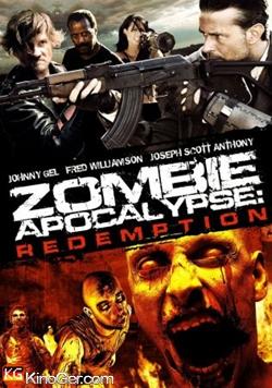 Zombie Apocalypse: Redemption (2010)