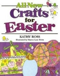 Книга All New Crafts For Easter (All New Holiday Crafts For Kids)
