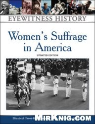 Книга Womens Suffrage in America