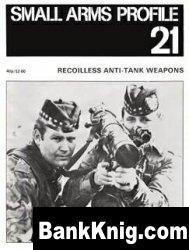 Книга Recoiless Anti-Tank Weapons [Small Arms Profile 21] pdf,rar+3% 3,8Мб