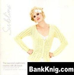 Журнал Sublime 619: The Second Cashmere Merino Silk DK Book jpg 18,1Мб