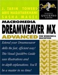 Книга Macromedia Dreamweaver MX Advanced for Windows and Macintosh: Visual QuickPro Guide