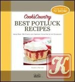Cook's Country Best Potluck Recipes