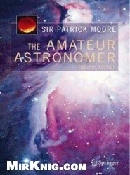 The Amateur Astronomer, 12th Edition