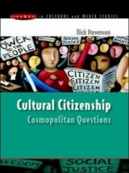 Книга Cultural Citizenship: Cosmopolitan Questions (Issues in Cultural and Media Studies)