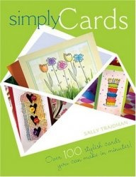 Книга Simply Cards: Over 100 Stylish Cards You Can Make in Minutes