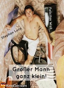 Großer Mann ganz klein! (2013)