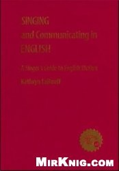 Книга Singing and Communicating in English: A Singers Guide to English Diction