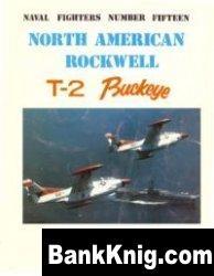 Книга North American Rockwell T-2 Buckeye (Naval Fighters Series No 15) pdf в rar 47,97Мб