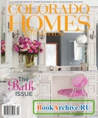 Журнал Colorado Homes & Lifestyles - April 2012.