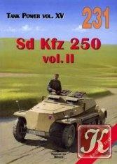 Книга Tank Power vol. XV. Sd Kfz 250 vol. II (Militaria 231)