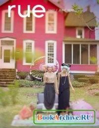 Журнал Rue Magazine - May/June 2012.