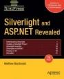 Книга Silverlight and ASP.NET Revealed