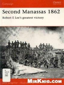 Книга Osprey Campaign №95. Second Manassas 1862