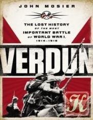 Книга Книга Verdun: The Lost History of the Most Important Battle of World War I