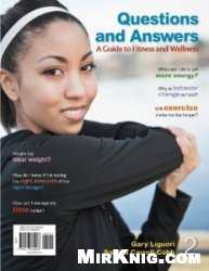 Книга Questions and Answers: A Guide to Fitness and Wellness