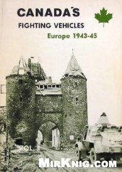 Книга Canada's Fighting Vehicles Europe 1943-45