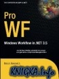 Книга Pro WF Windows Workflow in .NET 3.5