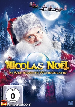 Nicolas Noël im Weihnachts-Wunderland (2012)