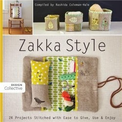 Книга Zakka Style: 24 Projects Stitched with Ease to Give, Use & Enjoy