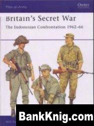 Книга Britain's Secret War. The Indonesian Confrontation 1962-66 [Osprey Men-at-Arms 431]