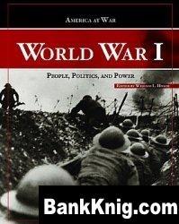Книга World War I: People, Politics, and Power pdf (e-book) 7,3Мб