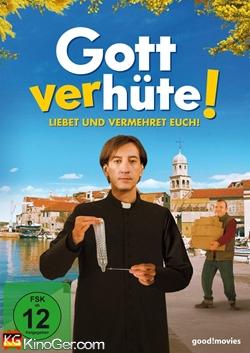 Gott verhüte! (2013)