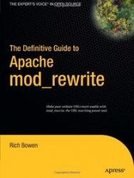 Книга The Definitive Guide to Apache mod_rewrite