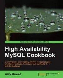 Книга High Availability MySQL Cookbook