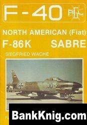"North American (Fiat) F-86K ""Sabre"" [F-40 Flugzeuge Der Bundeswehr 10] pdf в rar  31,05Мб"