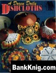 Журнал A Dozen Doily Dishcloths jpg 4,1Мб
