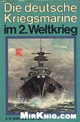Книга Kriegsmarine im 2 Weltkrieg