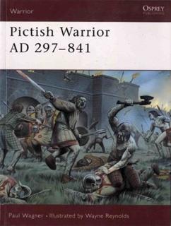 Книга Osprey - Warrior - 050 - Pictish Warrior Ad297-841