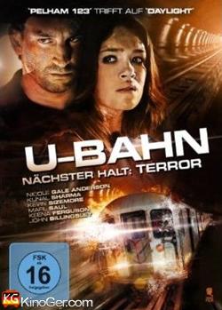 U-Bahn - Nächster Halt: Terror (2013)